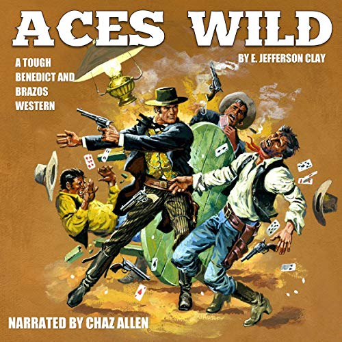 Couverture de Benedict and Brazos 1: Aces Wild