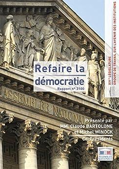 Rapport du groupe de travail sur l'avenir des institutions par [Assemblée nationale, Claude Bartolone, Michel Winock, groupe de travail sur l'avenir des institutions]