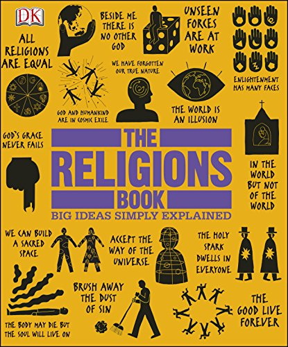 The Religions Book: Big Ideas Si...