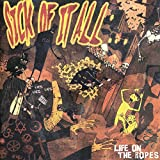 Songtexte von Sick of It All - Life on the Ropes