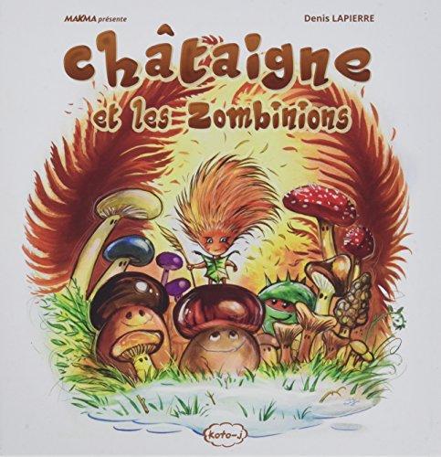 Châtaigne et les Zombinions (KOTO-J)