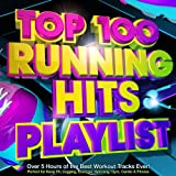 Top 100 Running Hits Playlist - Over 5 Hours of the Best Workout Tracks Ever! -...