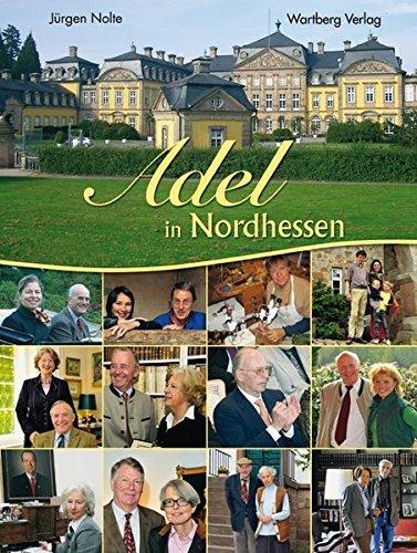 Adel in Nordhessen (Farbbildband) by Jürgen Nolte (2009-09-30)