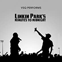 VSQ Performs Linkin Park's Minutes to Midnight