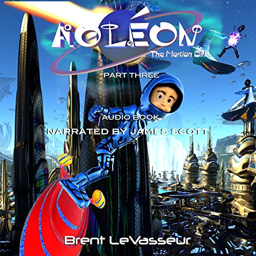 Aoleon the Martian Girl: Science Fiction Saga - Part 3 the Hollow Moon audiobook cover art