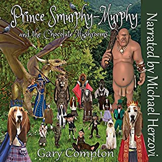 Prince Smurphy-Murphy and the Chocolate Mushrooms audiobook cover art