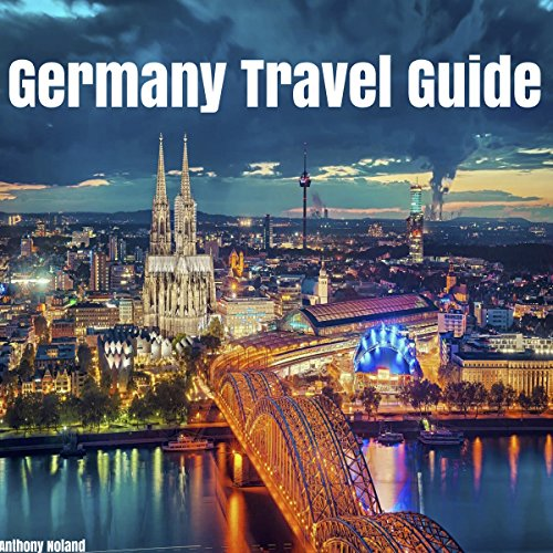 Germany Travel Guide audiobook cover art