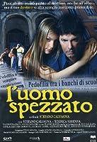 L'Uomo Spezzato [Italian Edition]