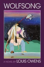 Wolfsong: A Novel (Volume 17) (American Indian Literature and Critical Studies Series)