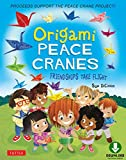 Origami Peace Cranes: Friendships Take Flight: Includes Story & Instructions to make a Crane (Proceeds Support Peace Crane Project) (English Edition)