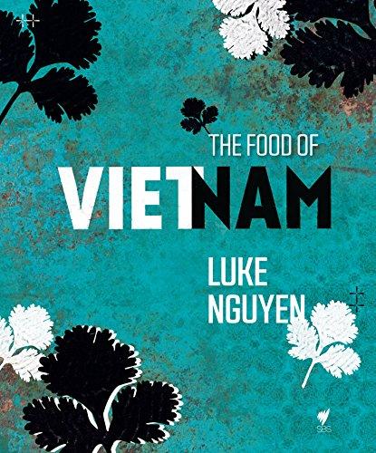 The Food of Vietnam (English Edition)