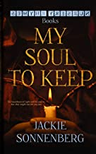 My Soul To Keep