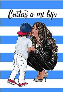 Cartas a Mi Hijo: Libreta de Mamá para Hijo Notas de Amor Y Sabiduría | Paginas Blancas |6x9| 100 Paginas | Morena (Spanish Edition)
