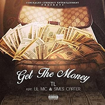 Get the Money (feat. Lil Mic & Simes Carter)