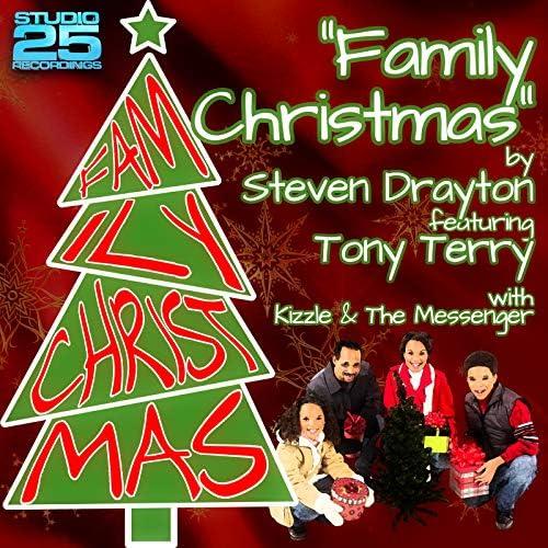 Steven Drayton feat. Tony Terry, Kizzle & The Messenger