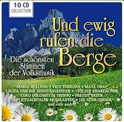 Die Schönsten Stimmen der Volksmusik: Und Ewig Rufen Die Berge