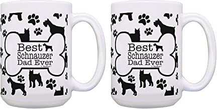 Tea Mug, Coffee Cup, Dog Gifts Best Schnauzer Dad Ever Paw Print Schnauzer Dad Mug 2 Pack Gift 15-oz Coffee Mugs Tea Cups White