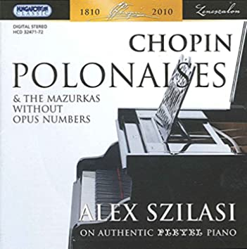 Chopin, F.: Polonaises and the Mazurkas without Opus Numbers