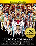 Libro da Colorare per Adulti: 100 pagine da colorare. Libro antistress da colorare con ani...
