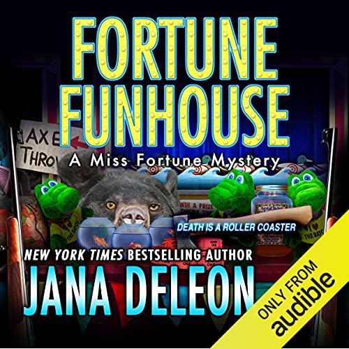 Fortune Funhouse Audiobook By Jana DeLeon cover art