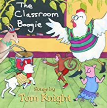 Classroom Boogie by Tom Knight (2003-08-02)