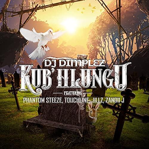 DJ Dimplez feat. Phantom Steeze, Touchline, Jillz & Zandii J