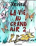 La vie au grand air, tome 2