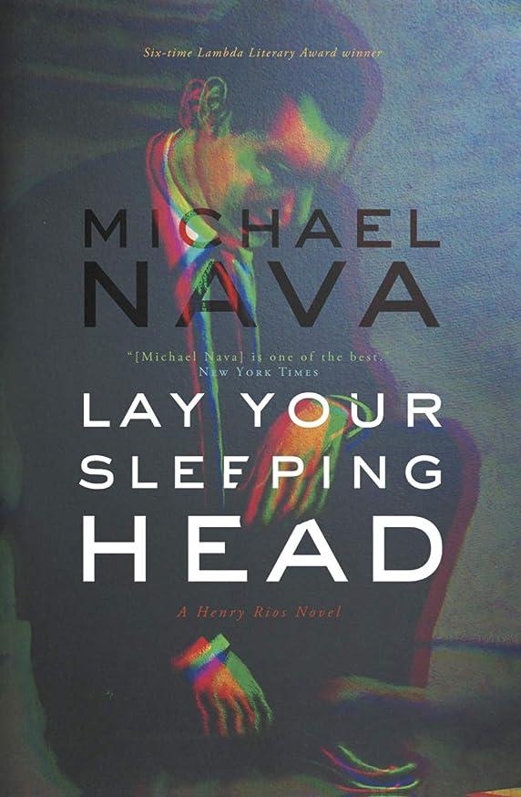 式佐賀Lay Your Sleeping Head: A Henry Rios Mystery (English Edition)