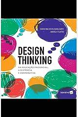 Design Thinking na educação presencial, à distância e corporativa eBook Kindle