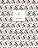 Father Christmas Notebook - Ruled Pages - 8x10 - Premium: (Green Edition) Fun Santa notebook 192 ruled/lined pages (8x10 inches / 20.3x25.4 cm / Large Jotter)