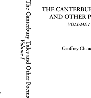 The Canterbury Tales and Other Poems, Volume I: v. 1 (Canterbury Tales and Other Poems (Paperback))