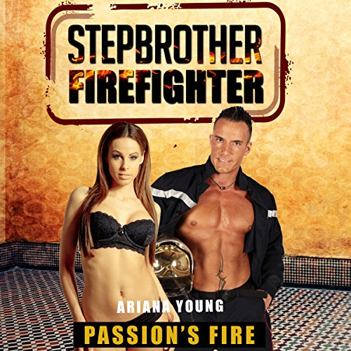 Passion's Fire: Stepbrother Firefighter cover art