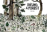 Raising a Forest