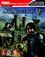 Stronghold 2 - Prima Official Game Guide de Prima Temp Authors