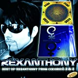 Best Of Rexanthony from Cocoricò 2 & 3