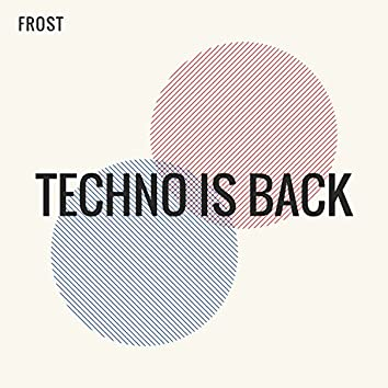Techno Is Back