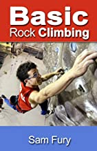 Basic Rock Climbing: Bouldering Techniques for Beginners: 3