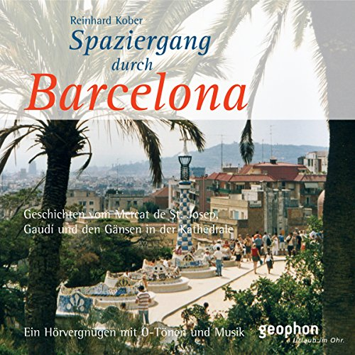 Spaziergang durch Barcelona audiobook cover art