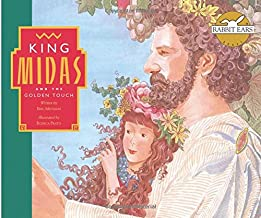 King Midas and the Golden Touch (Rabbit Ears We All Have Tales)