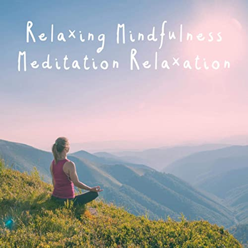 Relaxing Mindfulness Meditation Relaxation Maestro by Yoga ...