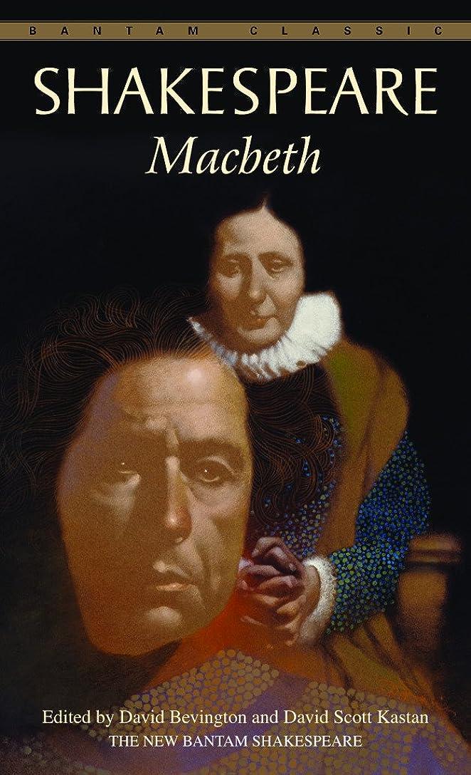 膿瘍修道院検査官Macbeth (Bantam Classic) (English Edition)