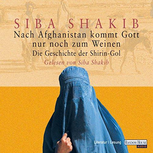 Nach Afghanistan kommt Gott nur noch zum Weinen Titelbild