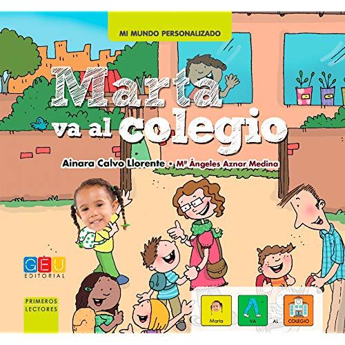 Editorial GEU Cuento Personalizado: Ana Va al Colegio   Aprender a Leer con Pictogramas