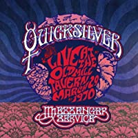 Live At The Old Mill Tavern - March 29, 1970 by Quicksilver Messenger Service (2013-08-27)