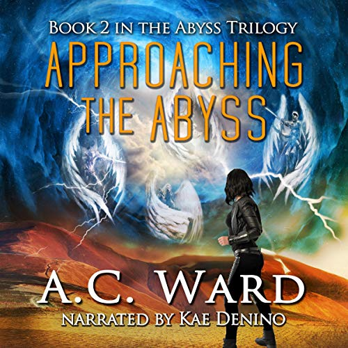 Approaching the Abyss Audiobook By A.C. Ward cover art