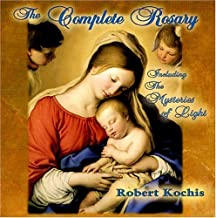 the complete rosary robert kochis