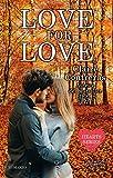 Love for Love (Hearts Series Vol. 3) (Italian Edition)
