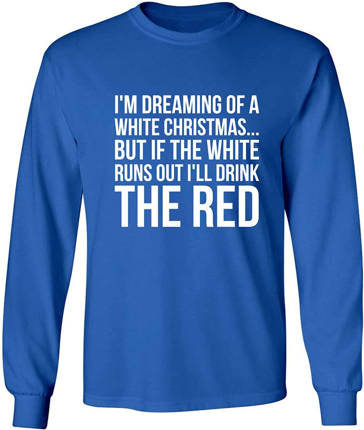 I'm Dreaming of A White Christmas Adult Long Sleeve T-Shirt in Royal - XXXXX-Large