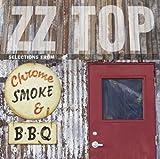 Chrome,Smoke & Bbq - the Zz Top Box