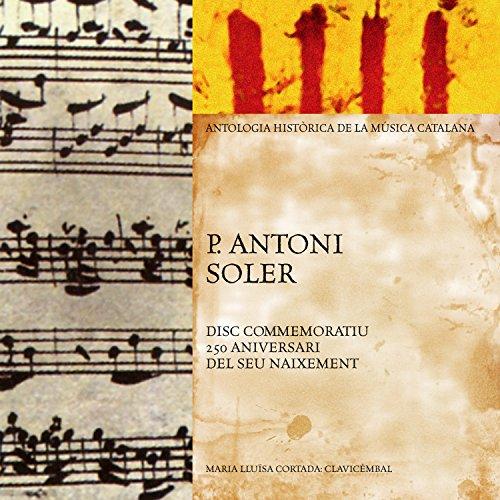 P. Antoni Soler: Antología Històrica de la Música